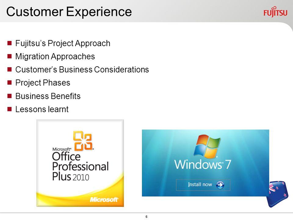 November 2011 Fujitsu Desktop Modernisation – Customer experience Copyright 2011 FUJITSU LIMITED