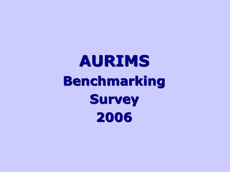 AURIMSBenchmarkingSurvey2006