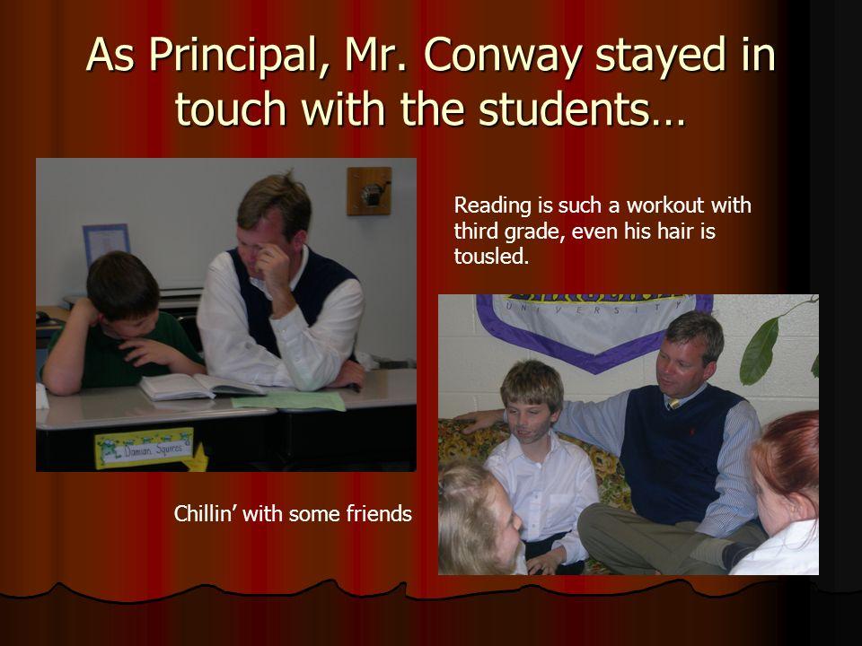 As Principal, Mr.