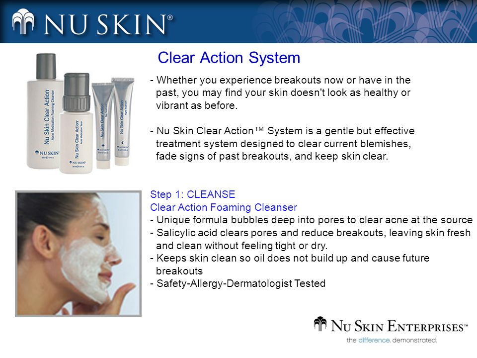 Clear Action System - Whether you experience breakouts now or have in the past, you may find your skin doesn't look as healthy or vibrant as before. -