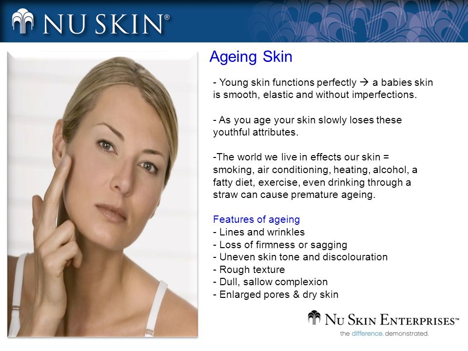 3 Types of Ageing - Young skin functions perfectly a babies skin is smooth, elastic and without imperfections.