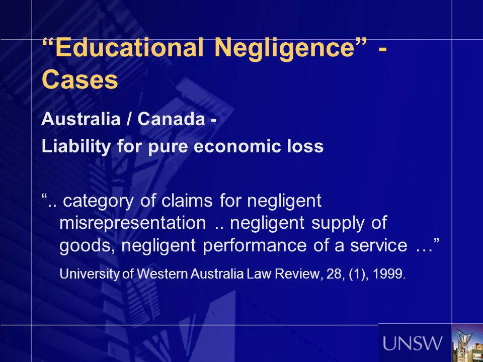 Educational Negligence - Cases Australia / Canada - Liability for pure economic loss..