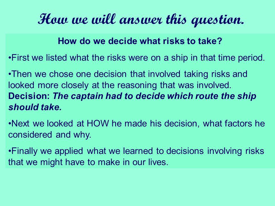 1813: Destination Australia How do we decide what risks to take?
