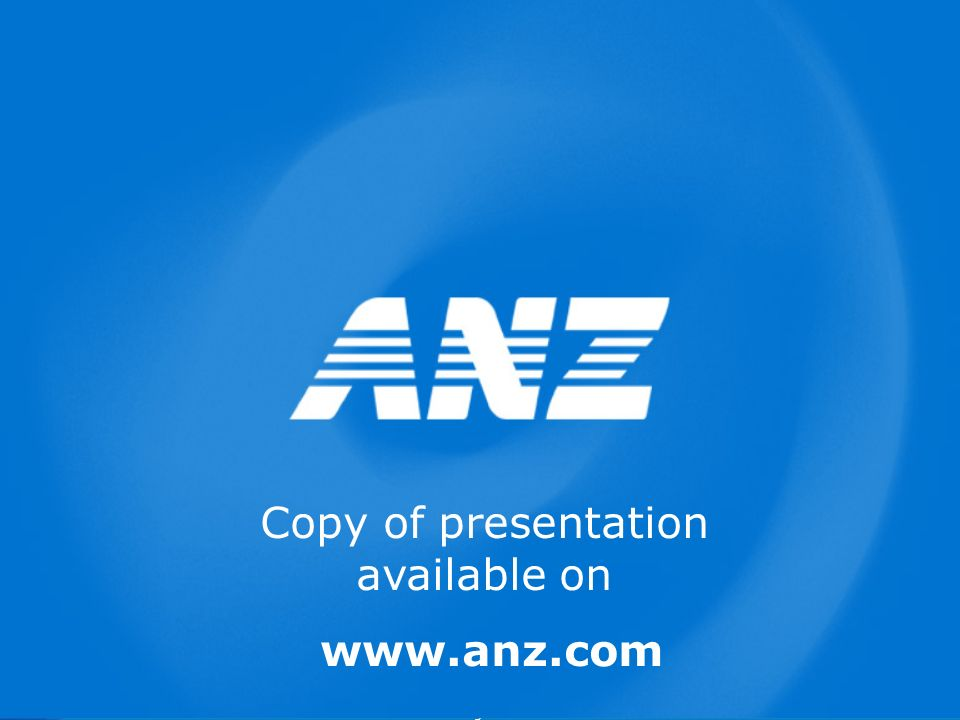 Page 22 Copy of presentation available on www.anz.com