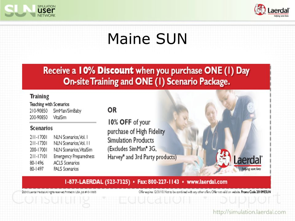 Maine SUN Receive a 10% Discount when you purchase ONE (1) Day On-site Training and ONE (1) Scenario Package.