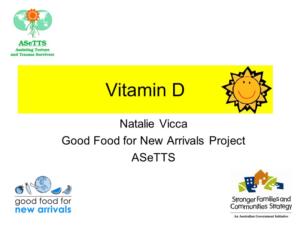 Vitamin D Natalie Vicca Good Food for New Arrivals Project ASeTTS