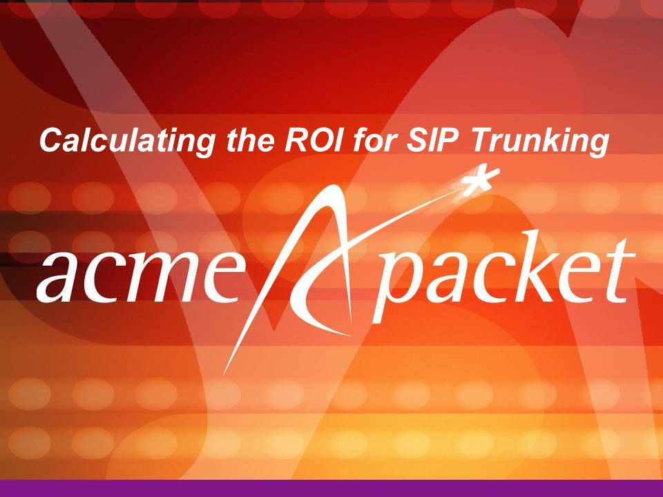 Calculating the ROI for SIP Trunking