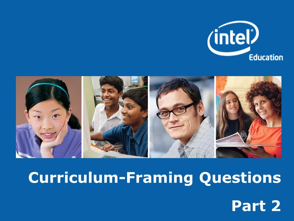 Curriculum-Framing Questions Part 2