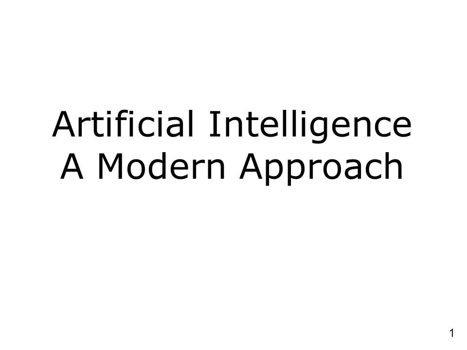 1 Artificial Intelligence A Modern Approach
