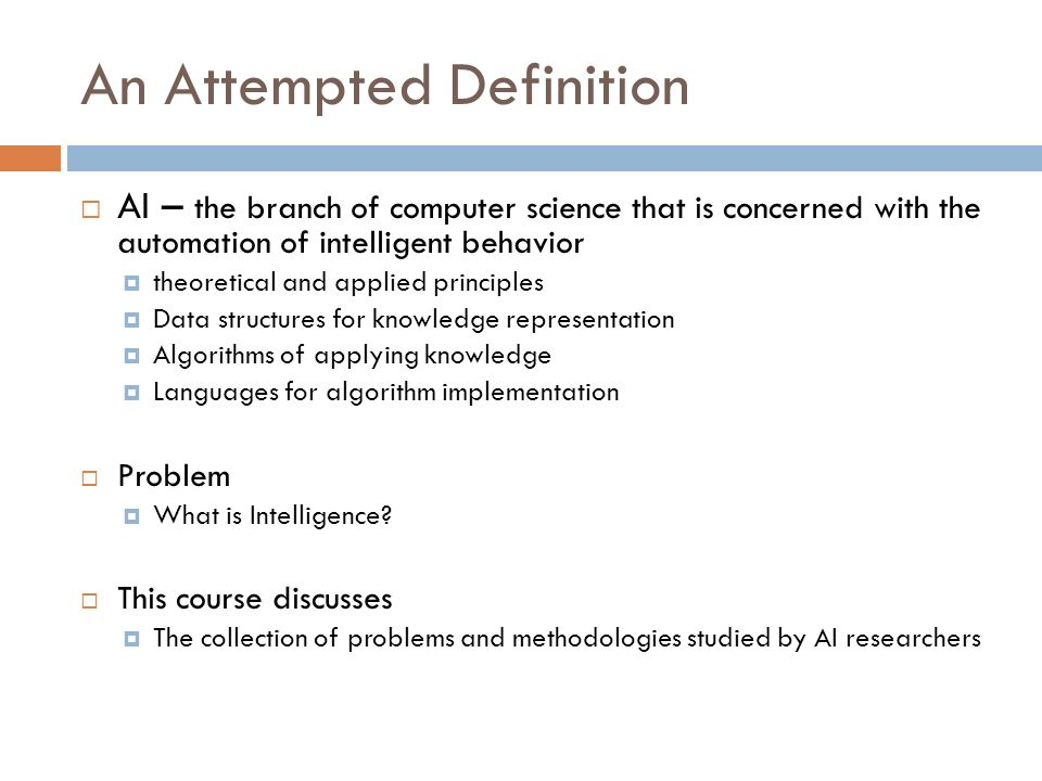 Assignment Create and justify your own definition of artificial intelligence.