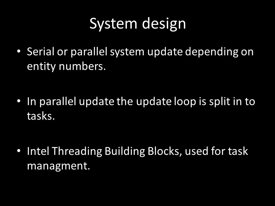 System design Serial or parallel system update depending on entity numbers.
