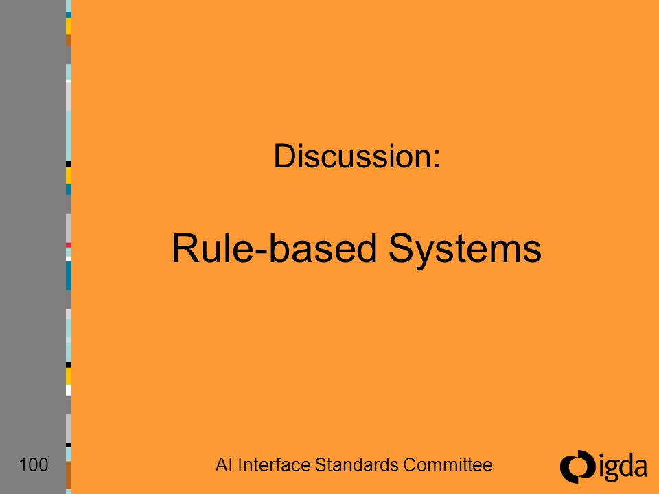 100AI Interface Standards Committee Discussion: Rule-based Systems