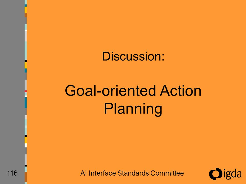116AI Interface Standards Committee Discussion: Goal-oriented Action Planning