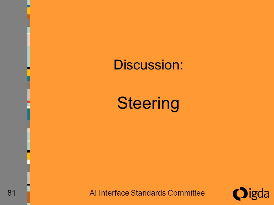 81AI Interface Standards Committee Discussion: Steering