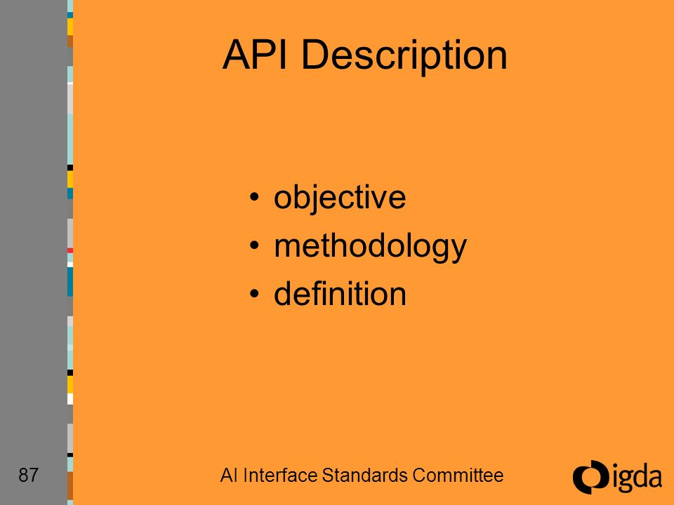 87AI Interface Standards Committee API Description objective methodology definition