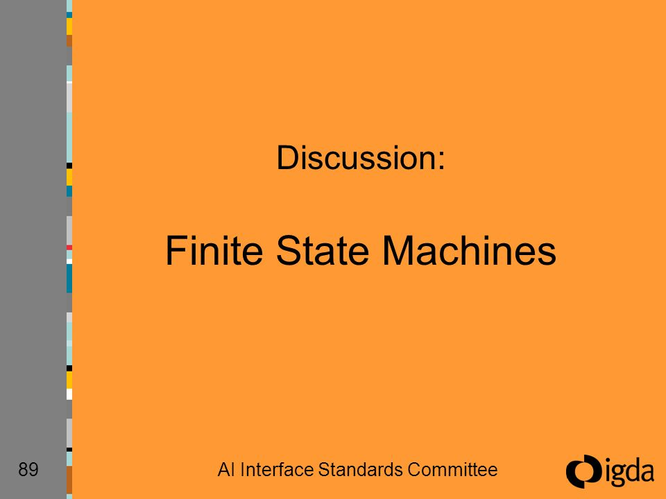 89AI Interface Standards Committee Discussion: Finite State Machines