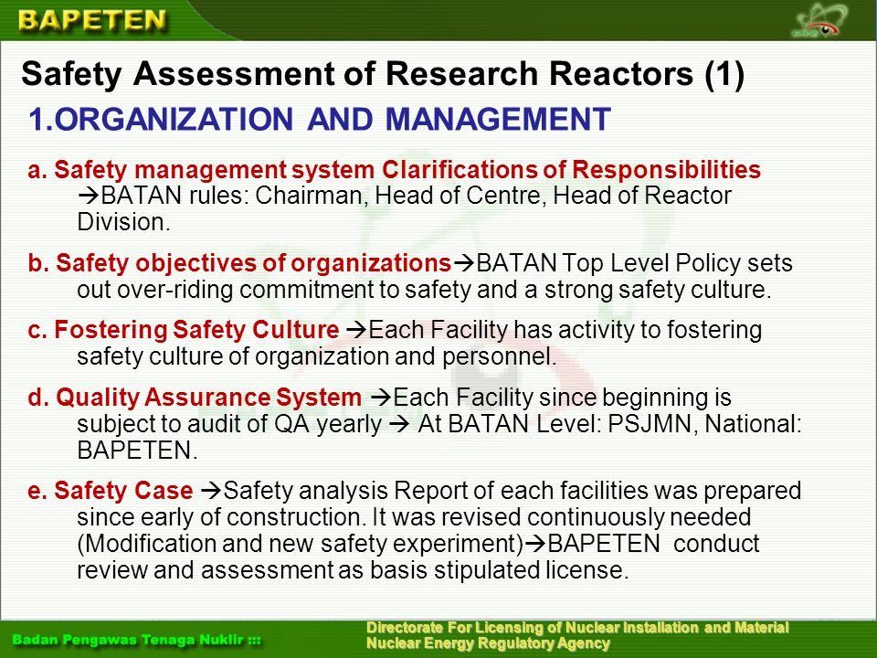 Directorate For Licensing of Nuclear Installation and Material Nuclear Energy Regulatory Agency Safety Assessment of Research Reactors (1) 1.ORGANIZAT