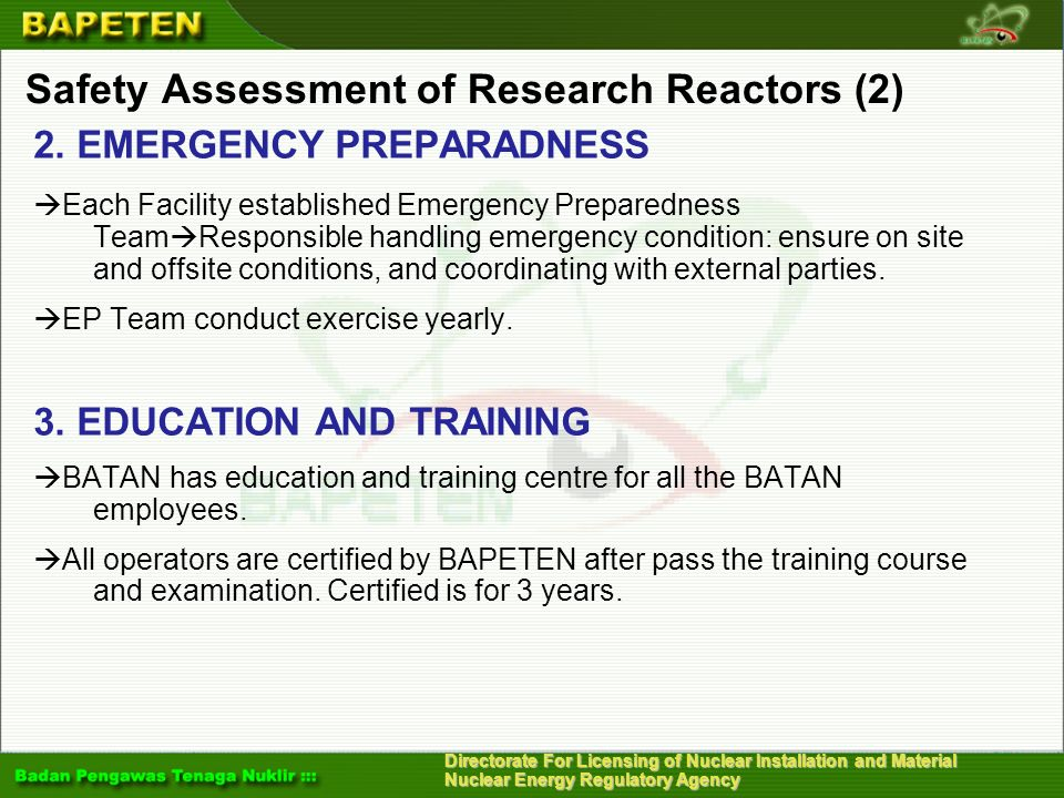 Directorate For Licensing of Nuclear Installation and Material Nuclear Energy Regulatory Agency Safety Assessment of Research Reactors (2) 2. EMERGENC