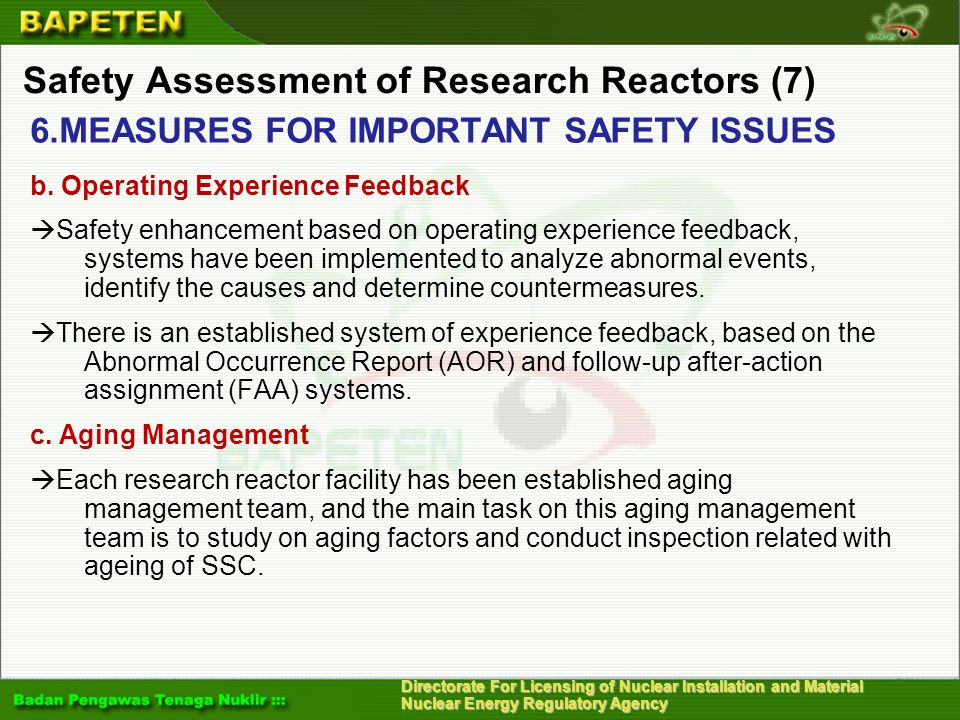 Directorate For Licensing of Nuclear Installation and Material Nuclear Energy Regulatory Agency Safety Assessment of Research Reactors (7) 6.MEASURES
