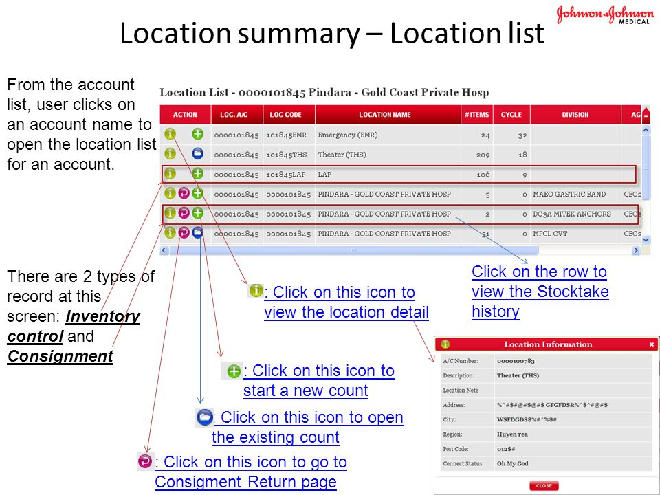 Location summary – Location list From the account list, user clicks on an account name to open the location list for an account.