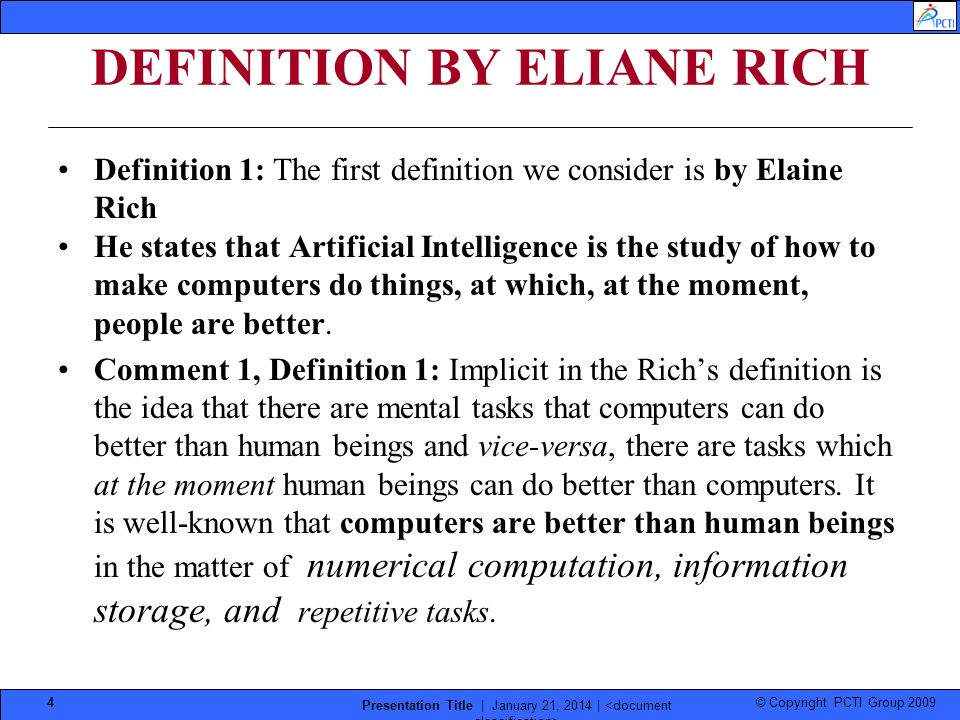 © Copyright PCTI Group 2009 Presentation Title | January 21, 2014 | 4 DEFINITION BY ELIANE RICH Definition 1: The first definition we consider is by E