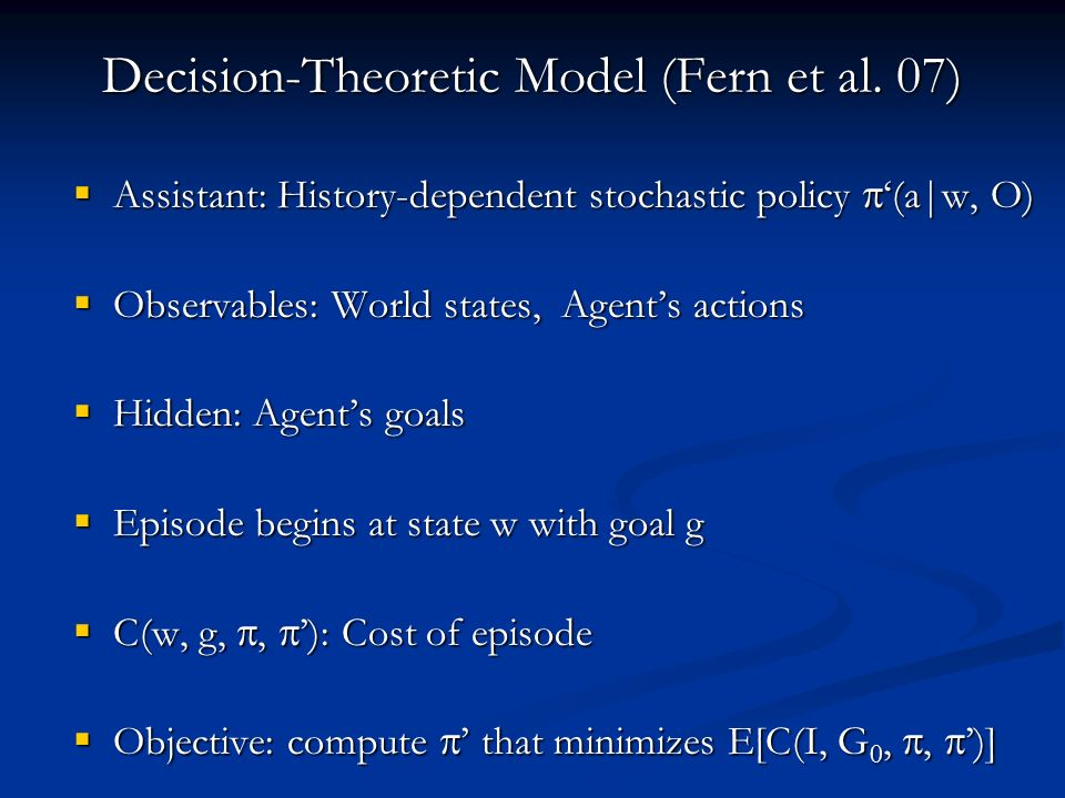 Decision-Theoretic Model (Fern et al.