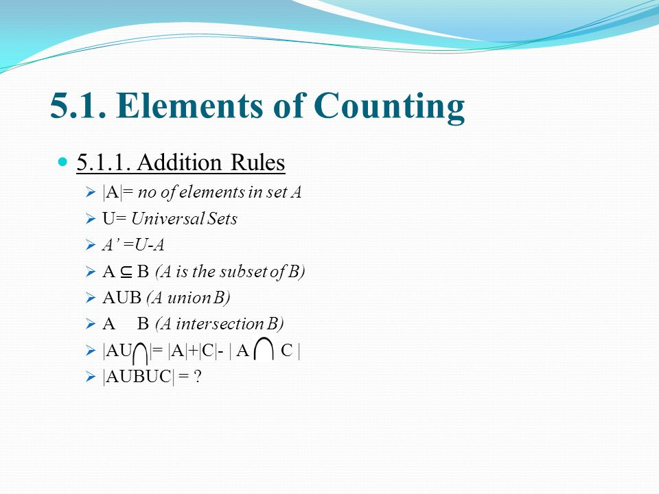 5.1.Elements of Counting 5.1.1.