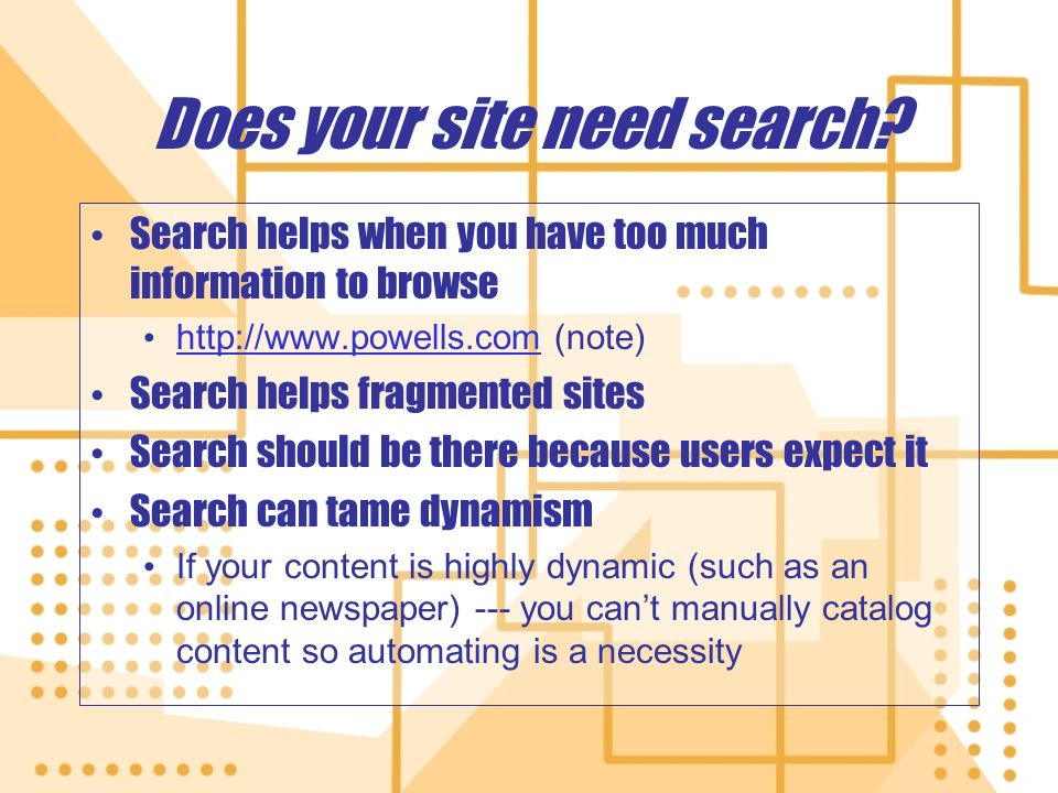 Does your site need search.