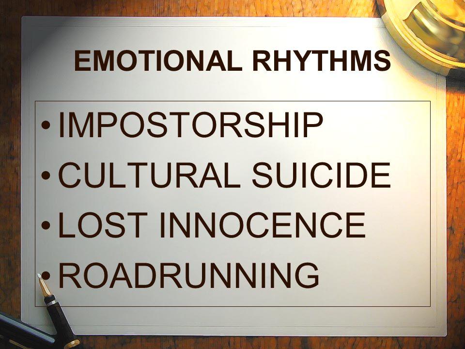 EMOTIONAL RHYTHMS IMPOSTORSHIP CULTURAL SUICIDE LOST INNOCENCE ROADRUNNING