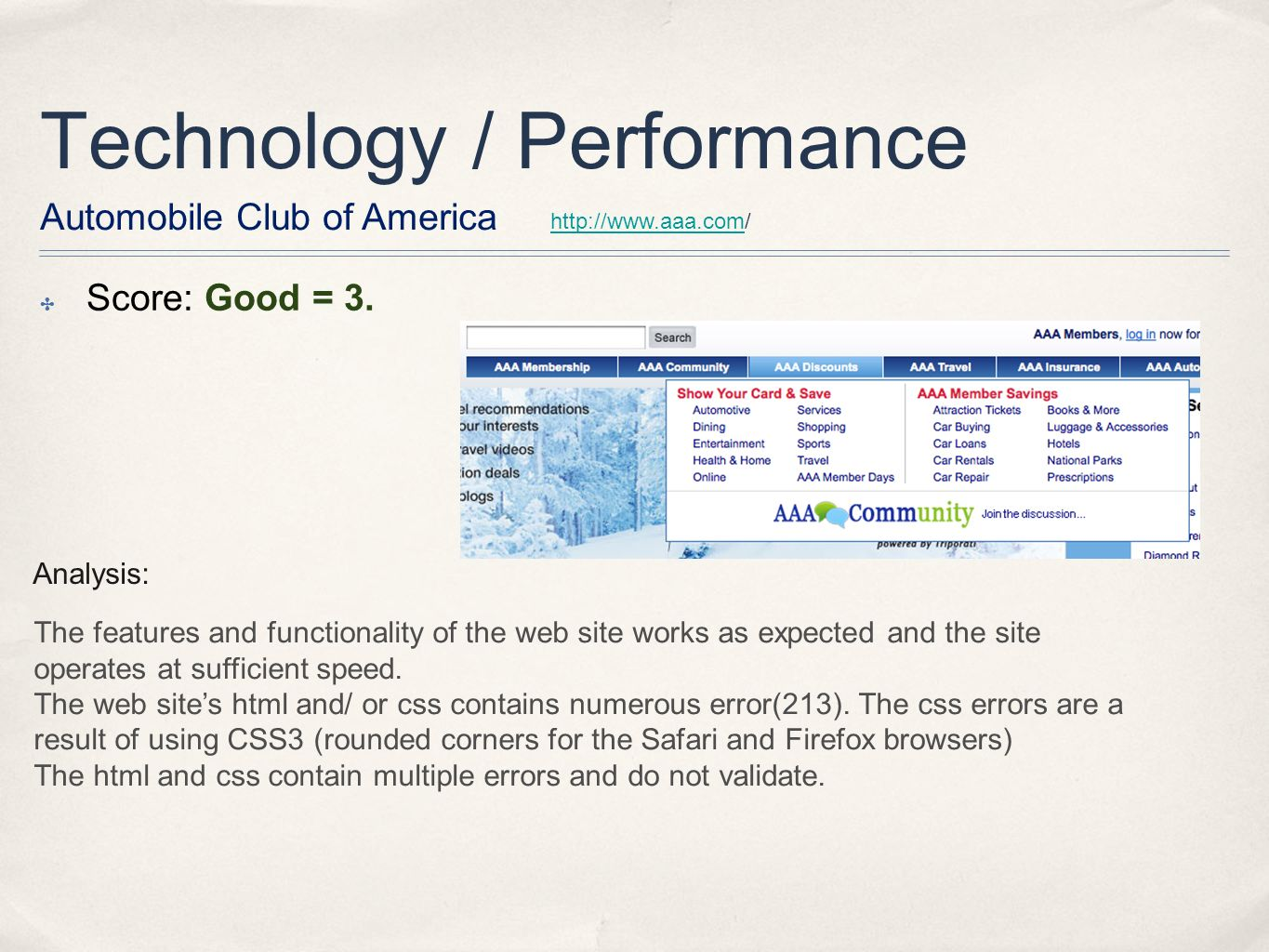 Technology / Performance http://www.aaa.comhttp://www.aaa.com/ Automobile Club of America Score: Good = 3.