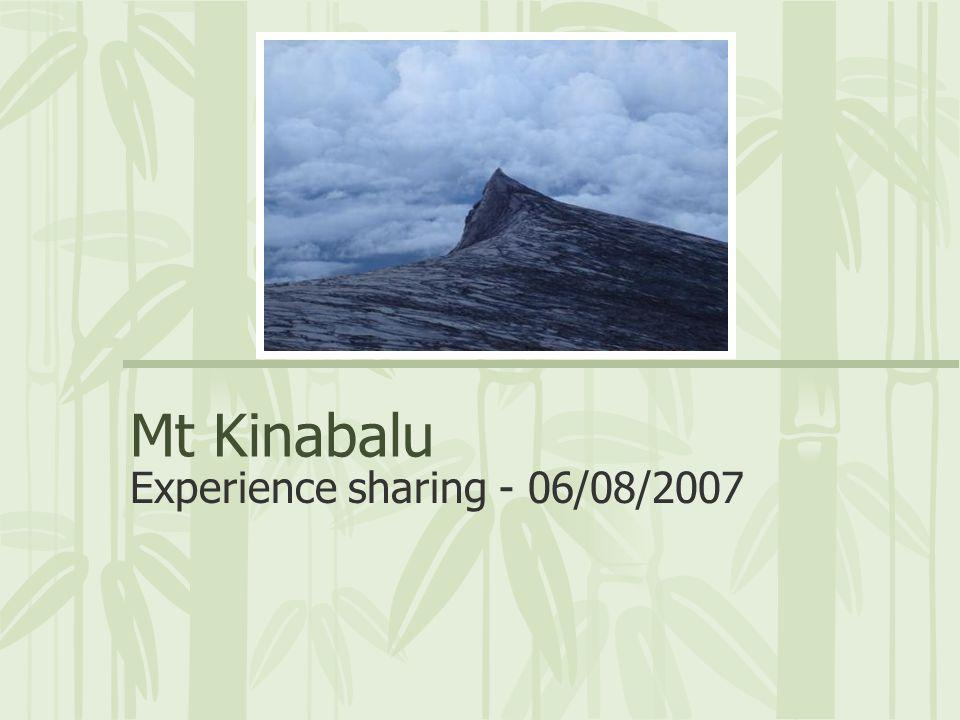 Mt Kinabalu Experience sharing - 06/08/2007