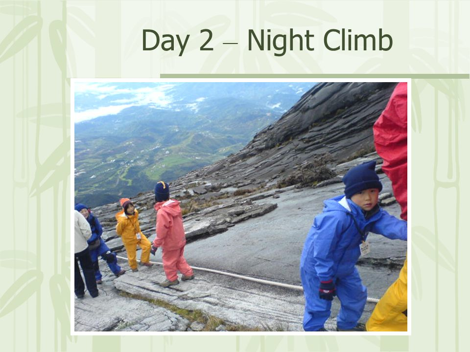 Day 2 – Night Climb