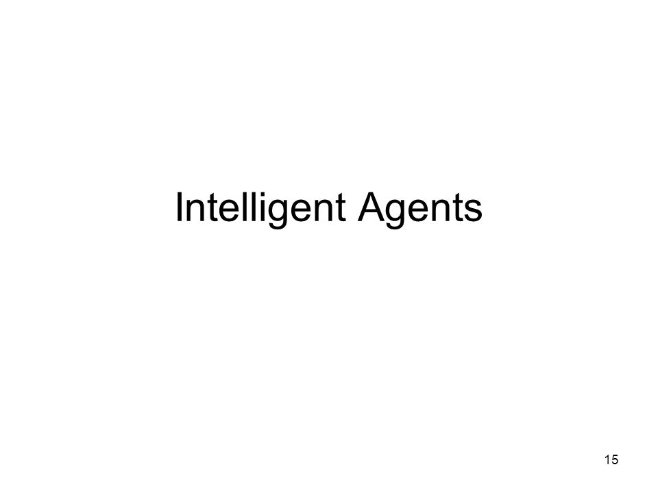 15 Intelligent Agents