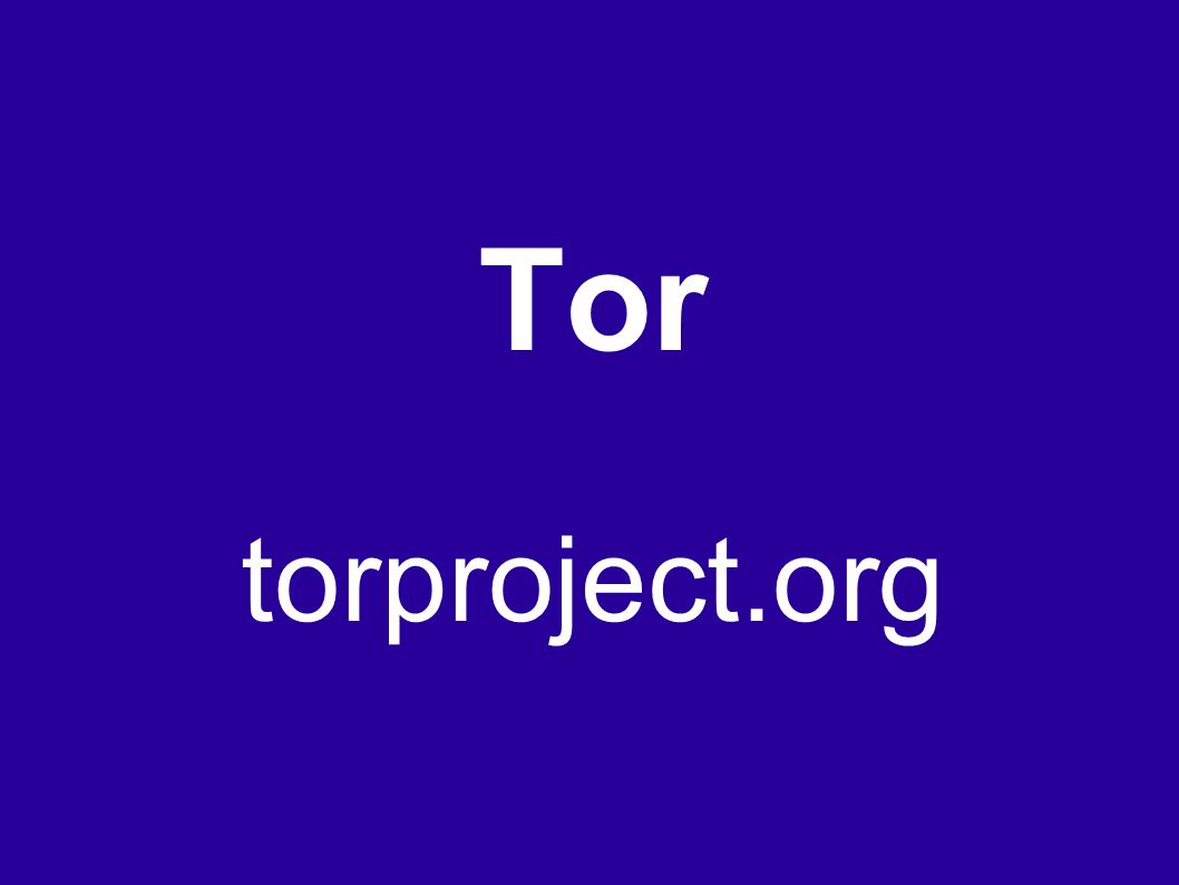 Tor torproject.org