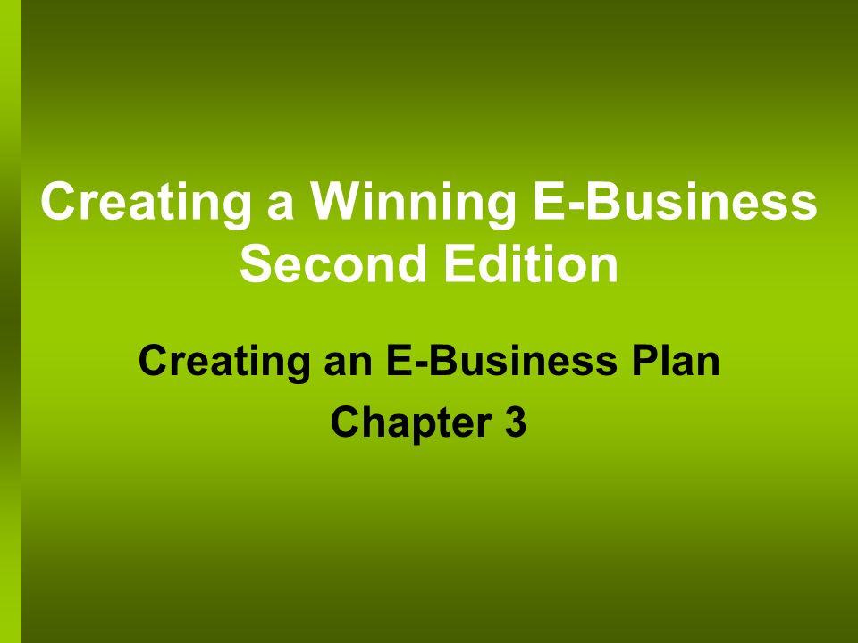 Creating a Winning E-Business Second Edition Creating an E-Business Plan Chapter 3