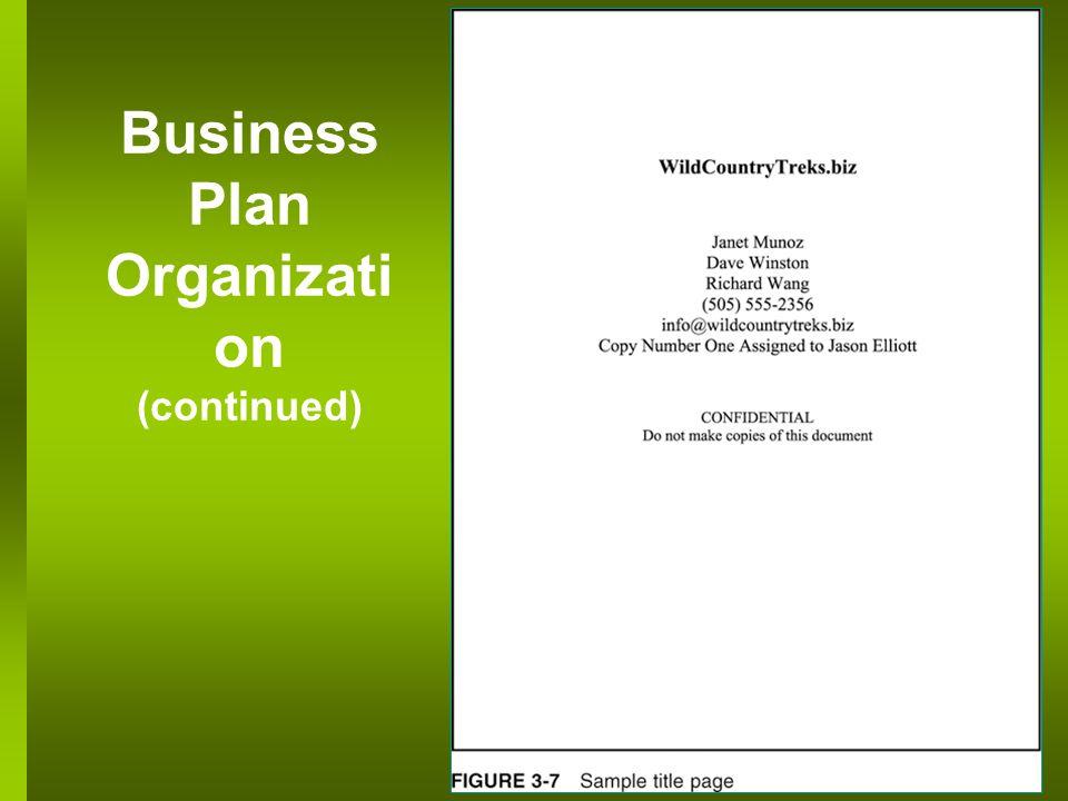 Business Plan Organizati on (continued)