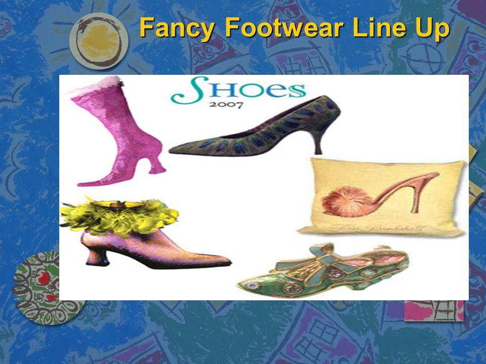 Fancy Footwear Line Up