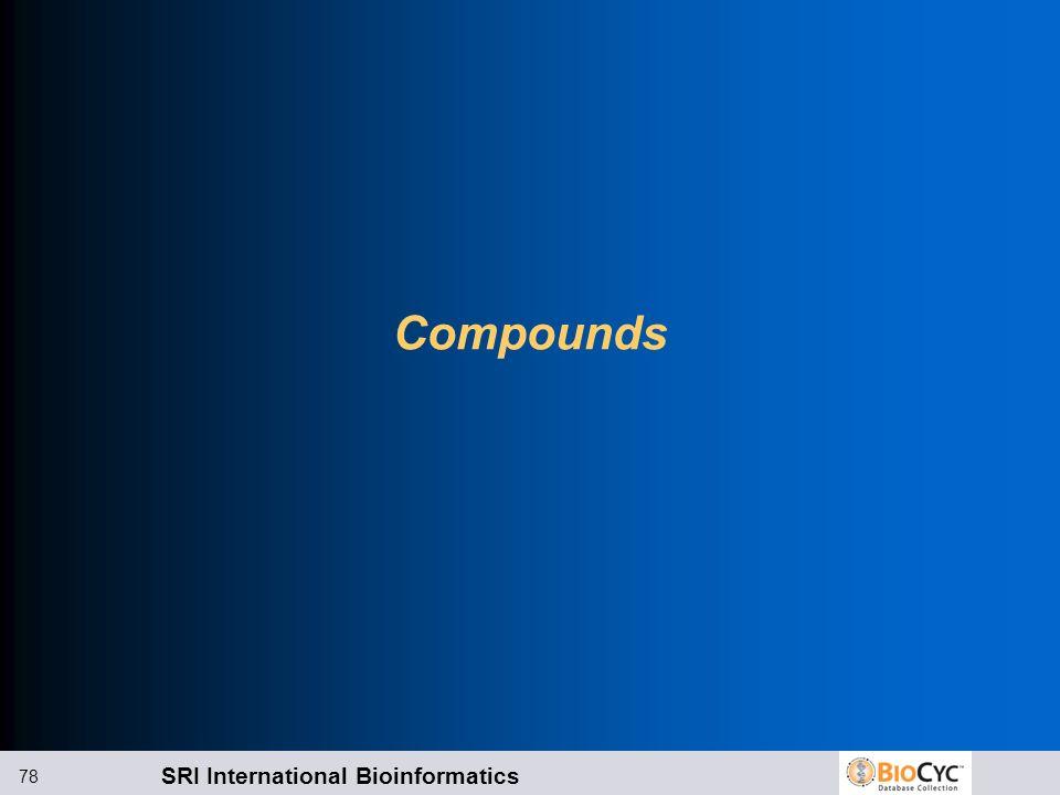 SRI International Bioinformatics 78 Compounds