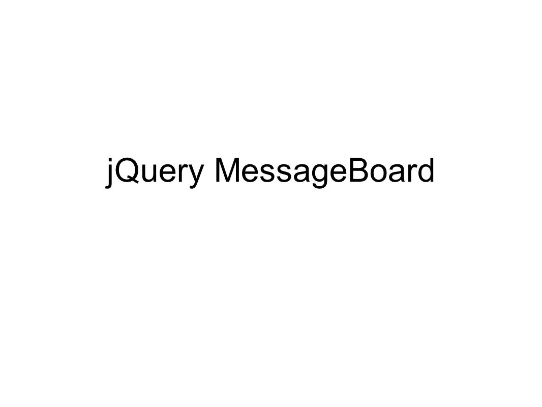 jQuery MessageBoard