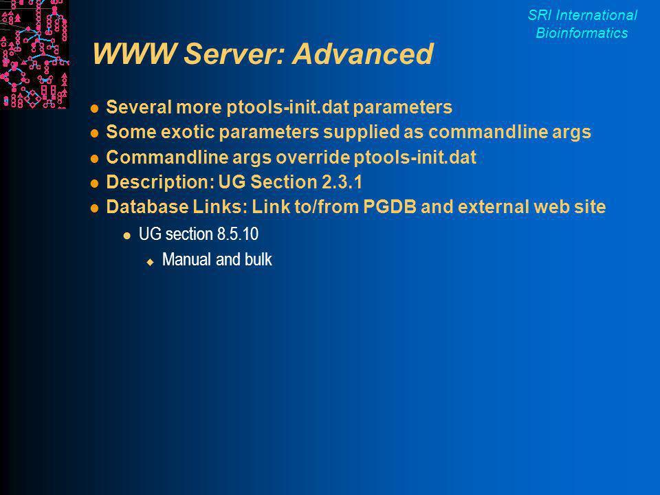 SRI International Bioinformatics Unsupervised Web Server Operation Pathway Tools needs some X Server Xvfb is a display-less X Server Use screen for starting pathway-tools Description: http://bioinformatics.ai.sri.com/ptools/web-logout.html