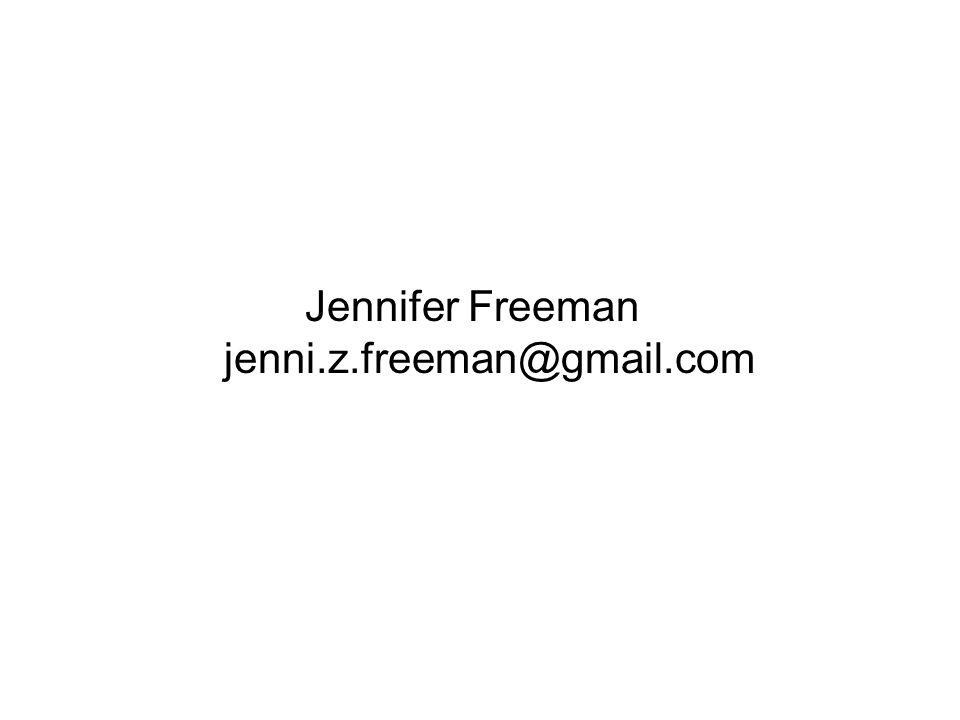 Jennifer Freeman jenni.z.freeman@gmail.com