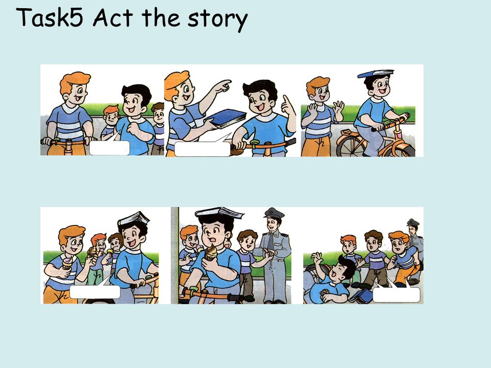 Task5 Act the story