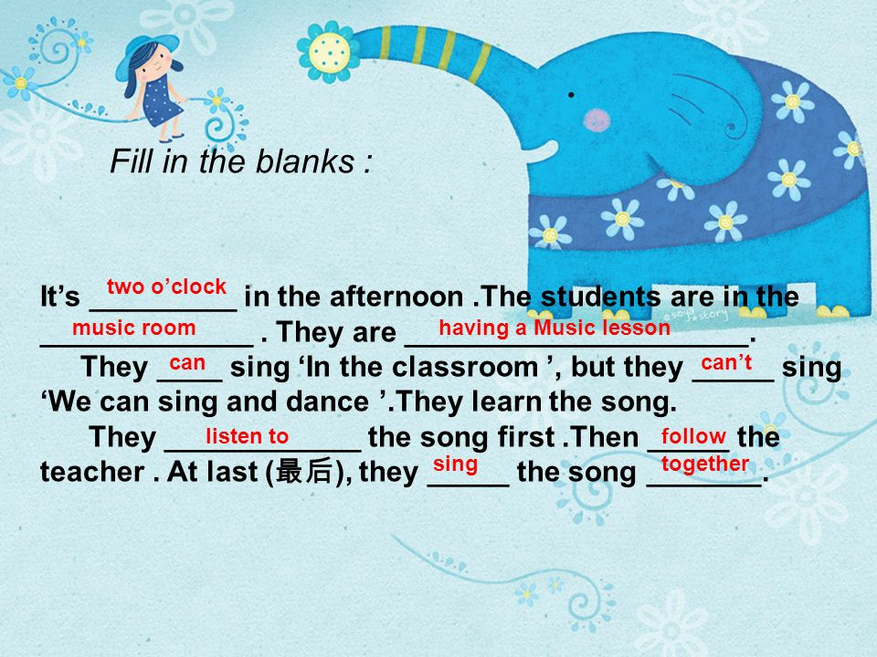 Fill in the blanks : Its _________ in the afternoon.The students are in the _____________.