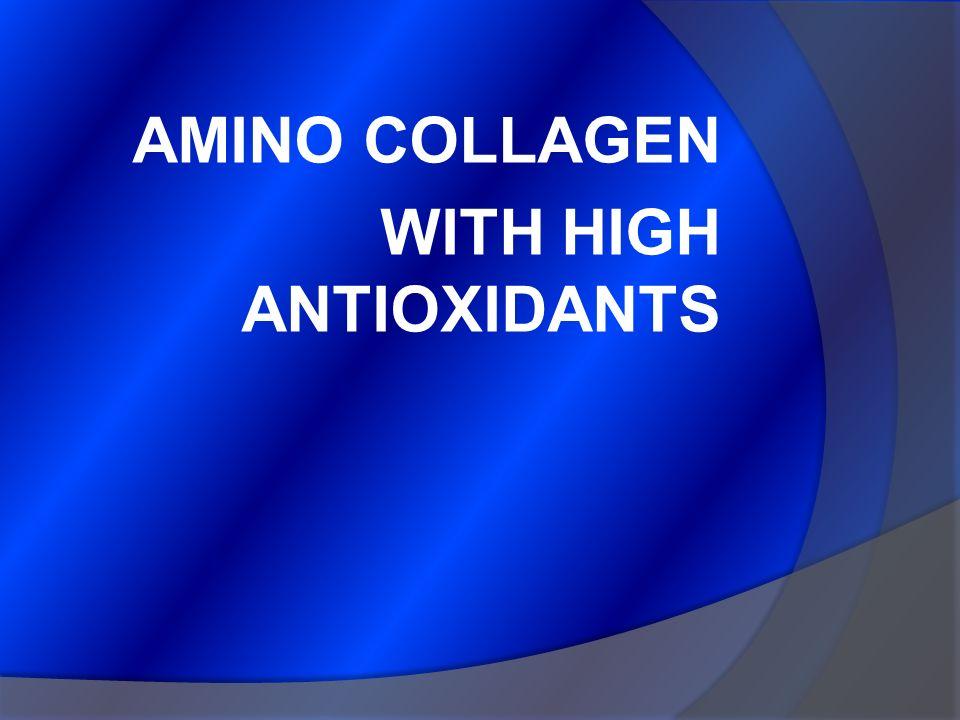 AMINO COLLAGEN WITH HIGH ANTIOXIDANTS