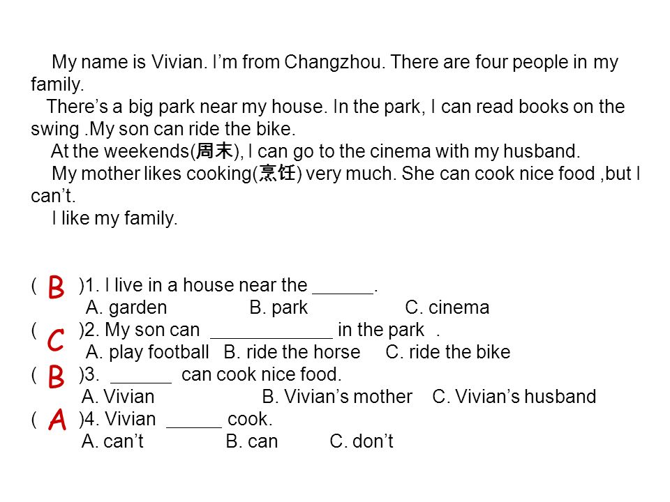 My name is Vivian. Im from Changzhou. There are four people in my family.
