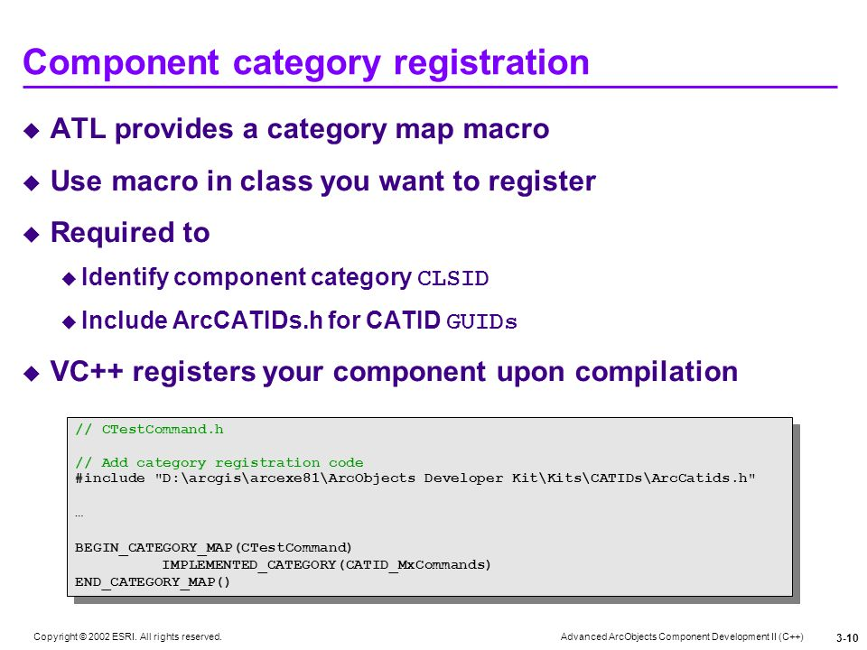 Advanced ArcObjects Component Development II (C++) Copyright © 2002 ESRI.