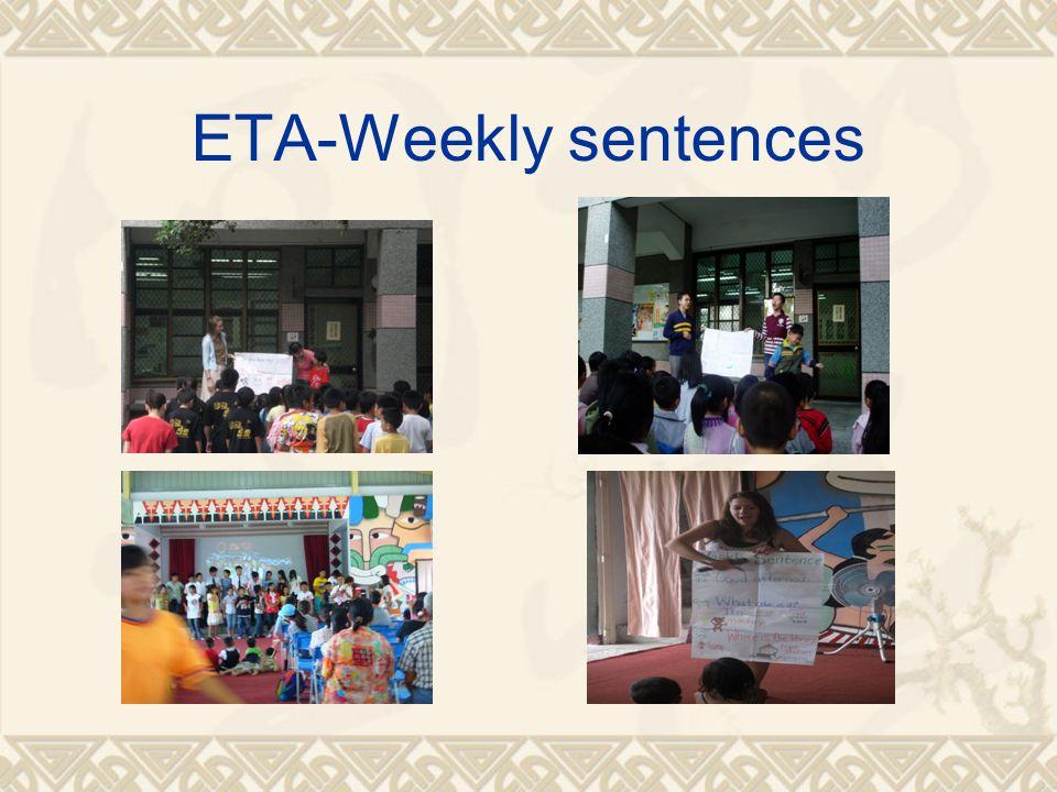 ETA-Weekly sentences