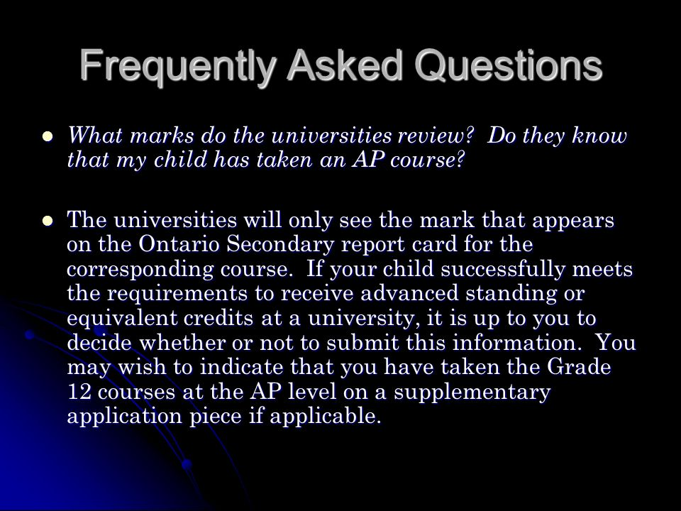 Frequently Asked Questions What marks do the universities review.