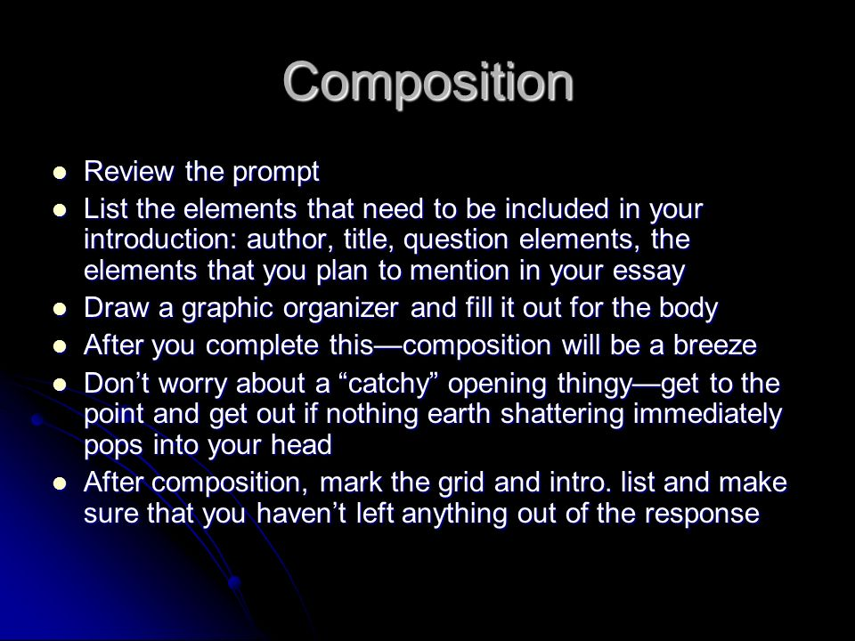Composition Review the prompt Review the prompt List the elements that need to be included in your introduction: author, title, question elements, the