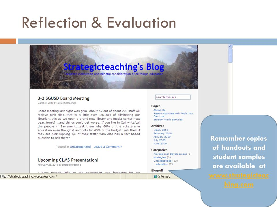 Reflection & Evaluation Remember copies of handouts and student samples are available at www.strategicteac hing.com www.strategicteac hing.com